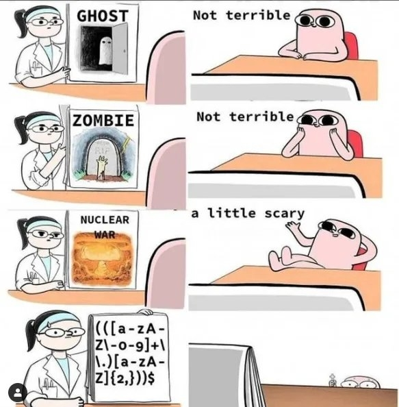 GHOST Not terrible ZOMBIE Not terrible a little scary NUCLEAR WAR (([a-zA- Zl-0-9]+\ 1.)[a-zA- z]{2,}))$