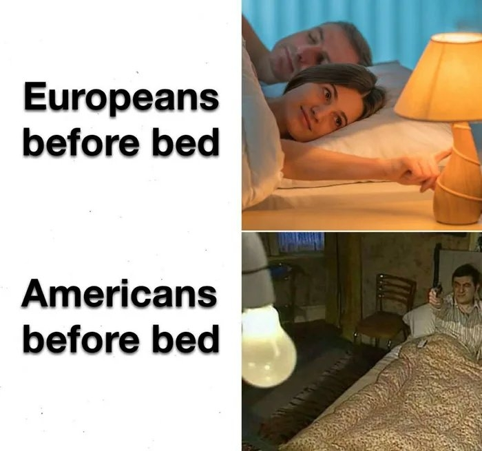 Europeans before bed Americans before bed